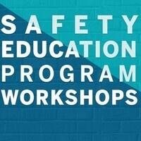 Safety Education Leadership Workshop  34 (W34)