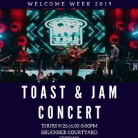 Welcome Week Concert feat. Toast & Jam