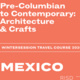 Wintersession infosession | Mexico: Pre-Columbian to Contemporary