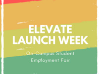 Elevate Launch Week - On-Campus Student Employment Fair