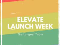 Elevate Launch Week - The Longest Table
