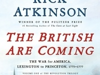 Writers LIVE! Rick Atkinson, The British are Coming: The War for America, Lexington to Princeton, 1775-1777