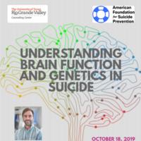 Free Talk: Understanding Brain Function and Genetics in Suicide