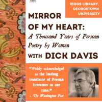 "Dick Davis on ""Mirror of My Heart: A Thousand Years of Persian Poetry by Women"""
