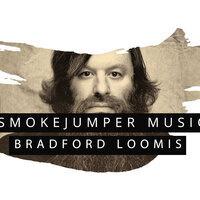 SmokeJumper Music: Bradford Loomis