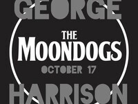 THE MOONDOGS: A George Harrison Celebration