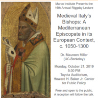 "16th Annual Riggsby Lecture: ""Medieval Italy's Bishops: A Mediterranean Episcopate in its European Context, c. 1050-1300"""