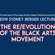 2019 Berger Lecture: The Re/Evolution of the Black Arts Movement