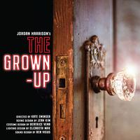 Theatre: The Grown-Up by Jordan Harrison