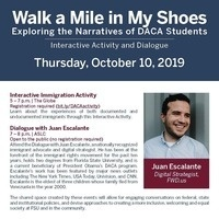 Walk a Mile in My Shoes: Exploring the Narratives of DACA Students