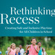 Rethinking Recess with Rebecca London