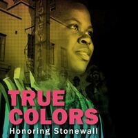True Colors: Honoring Stonewall