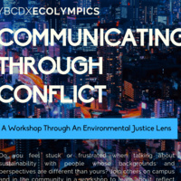 Communicating Through Conflict: A Workshop Through An Environmental Justice Lens
