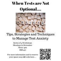 When Tests are Not Optional: Test Anxiety Workshop Series