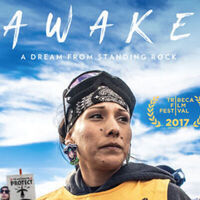 ''Awake, A Dream From Standing Rock'' Film Screening