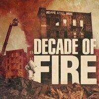 """Decade of Fire'' Film Screening"