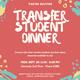 Transfer Student Dinner