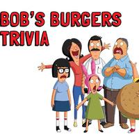 Bob's Burgers Trivia and Bingo