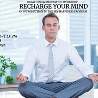 Recharge Your Mind - Breathing & Meditation Workshop