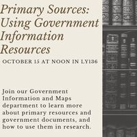 Primary Sources: Using Government Information Resources