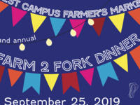 West Campus Farmer's Market & Farm 2 Fork Dinners