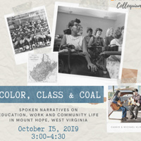 Color, Class, and Coal: Spoken Narratives on Education, Work and Community Life in Mount Hope, West Virginia