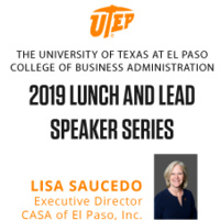 2019 UTEP CoBA Lunch & Lead Speaker Series | Lisa Saucedo