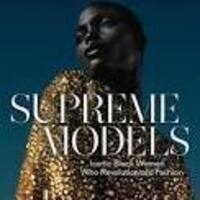 """Supreme Models"": Conversation & Book Signing with Author Marcellas Reynolds"