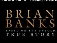 Movie Series: Brian Banks
