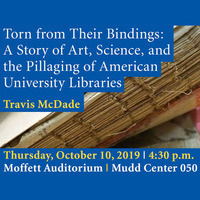 ''Torn From Their Bindings'' - A talk by Travis McDade