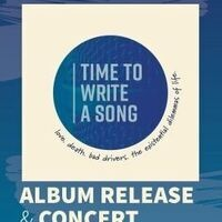 Time to Write a Song | Album Release & Concert