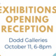 Exhibitions Opening Reception