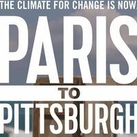 Paris to Pittsburg: the Climate for Change is Now