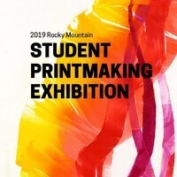 2019 ROCKY MOUNTAIN – Student Printmaking Exhibition