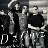 D'z Guyz & Sister Kris
