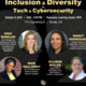 Inclusion & Diversity in Technology & Cybersecurity Panel