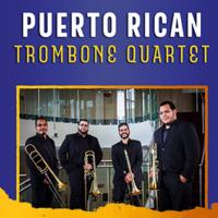 """""""Puerto Rico"""" Trombone Quartet Recital"""