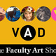 2019 Visual Art & Design Department Faculty Art Show