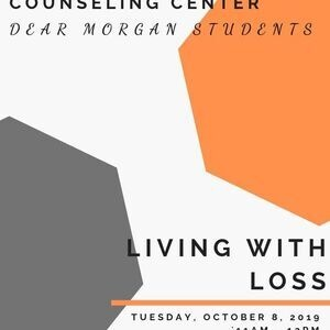 Dear Morgan Students - Living With Loss