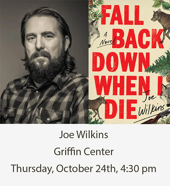 Southern Indiana Reading Series: Joe Wilkins at Griffin Center