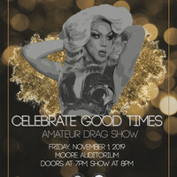 Celebrate Good Times Amateur Drag Show