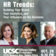 HR Trends: Build Your Brand, Your Analytics and Your Influence on the Business