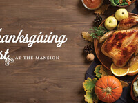 Thanksgiving Feast at The Mansion