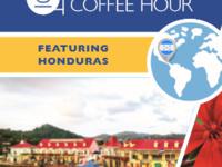 International Coffee Hour Featuring: Honduras
