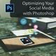 Continuing Education: Optimizing Social Media with Photoshop (McAllen)