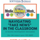 "Navigating ""Fake News"" in the Classroom"