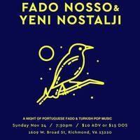 Fado Nosso & Yeni Nostalji: A Night of Portuguese Fado and Turkish Pop Music