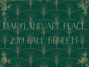 Maryland Art Place 2019 Fall Benefit