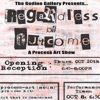 𝙍𝙚𝙜𝙖𝙧𝙙𝙡𝙚𝙨𝙨 𝙤𝙛 𝙊𝙪𝙩𝙘𝙤𝙢𝙚: Process Art Exhibition | Godine Gallery