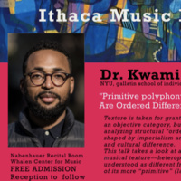 """Dr. Swami Coleman presents """"'Primitive Polyphony' or, When Things Are Ordered Differently (in Improvisation)"""